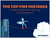 The Top 5 Mistakes Moving to the Cloud